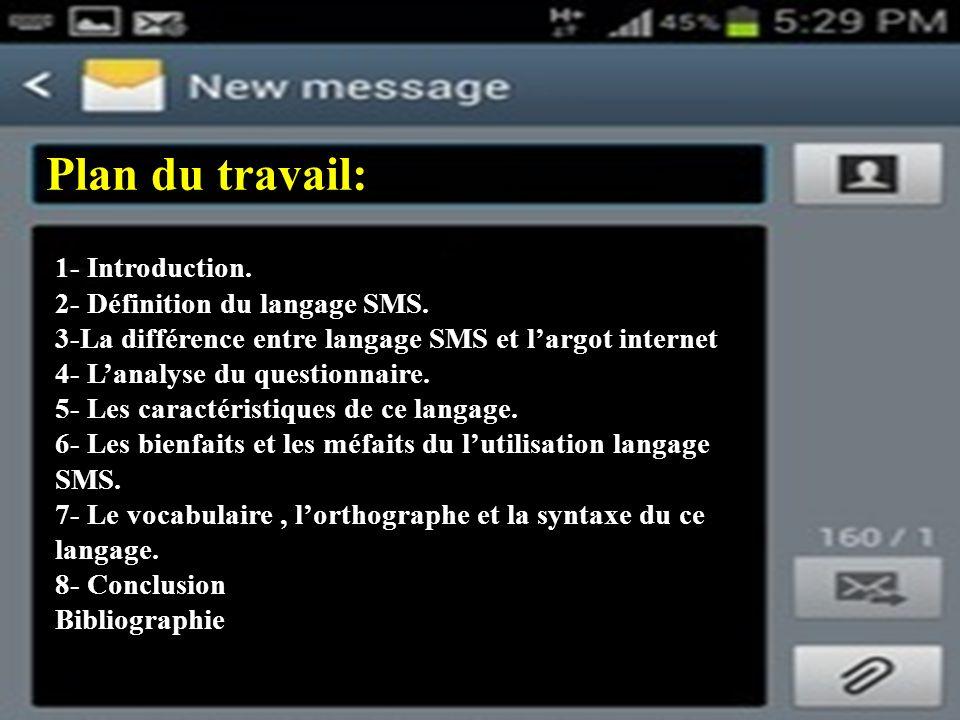 Plan du travail: 1- Introduction.2- Définition du langage SMS.