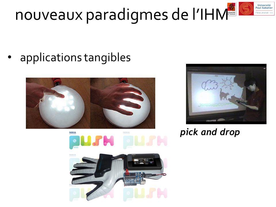 nouveaux paradigmes de lIHM applications tangibles pick and drop