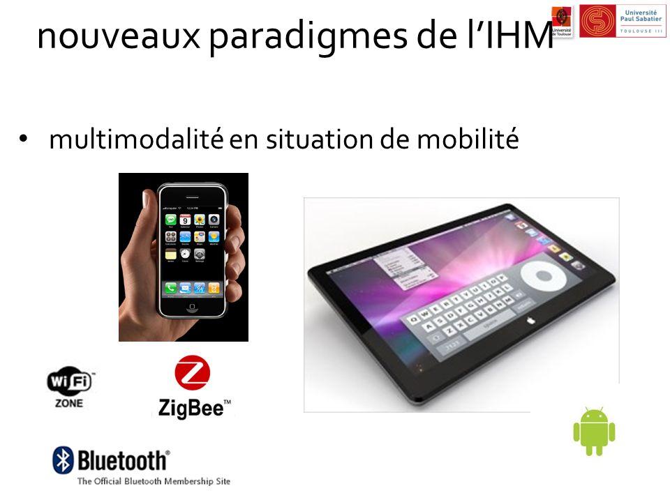 nouveaux paradigmes de lIHM multimodalité en situation de mobilité