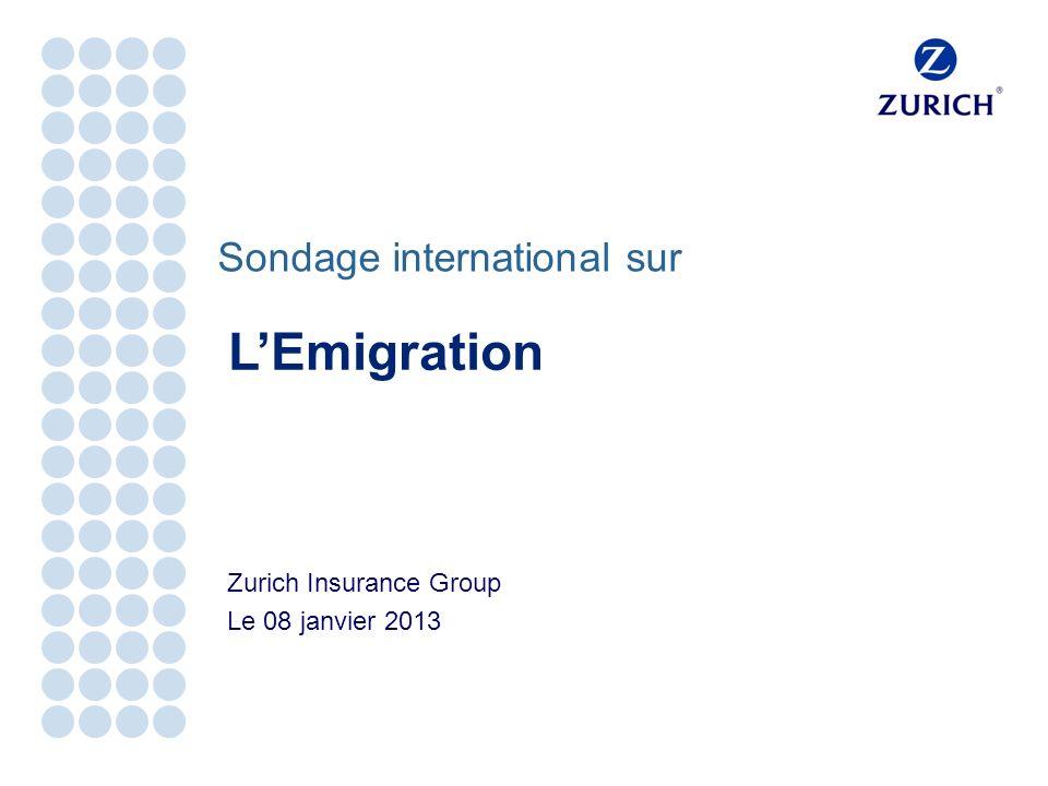 Sondage international sur Zurich Insurance Group Le 08 janvier 2013 LEmigration