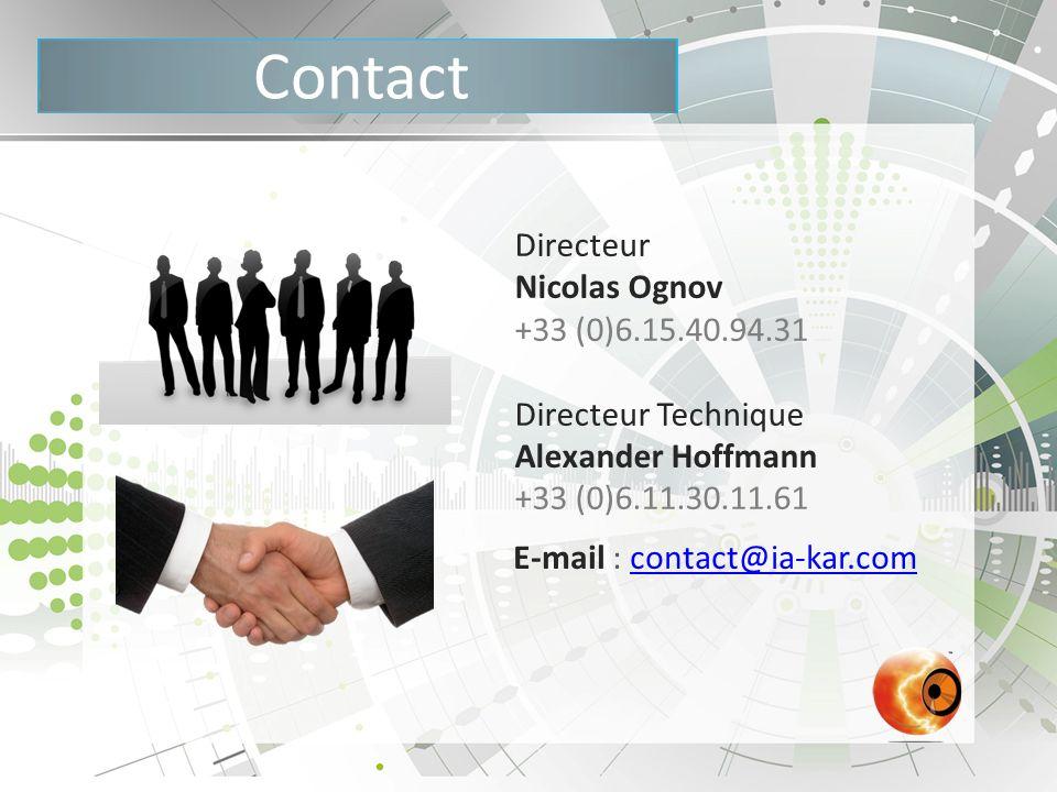 Directeur Nicolas Ognov +33 (0)6.15.40.94.31 Directeur Technique Alexander Hoffmann +33 (0)6.11.30.11.61 E-mail : contact@ia-kar.comcontact@ia-kar.com
