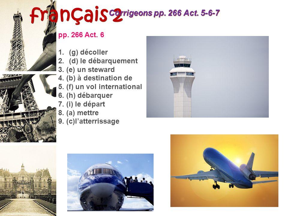 français 2 Corrigeons p. 266 Act. 5 p. 266 Act.