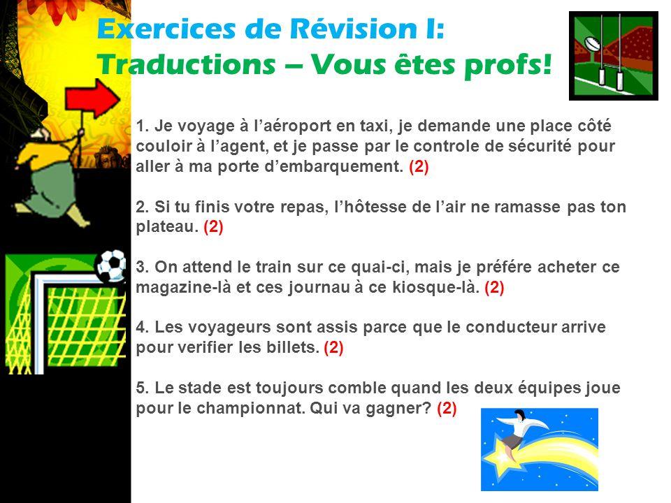 français 3 Note de classe: Exercices de Révision I-II