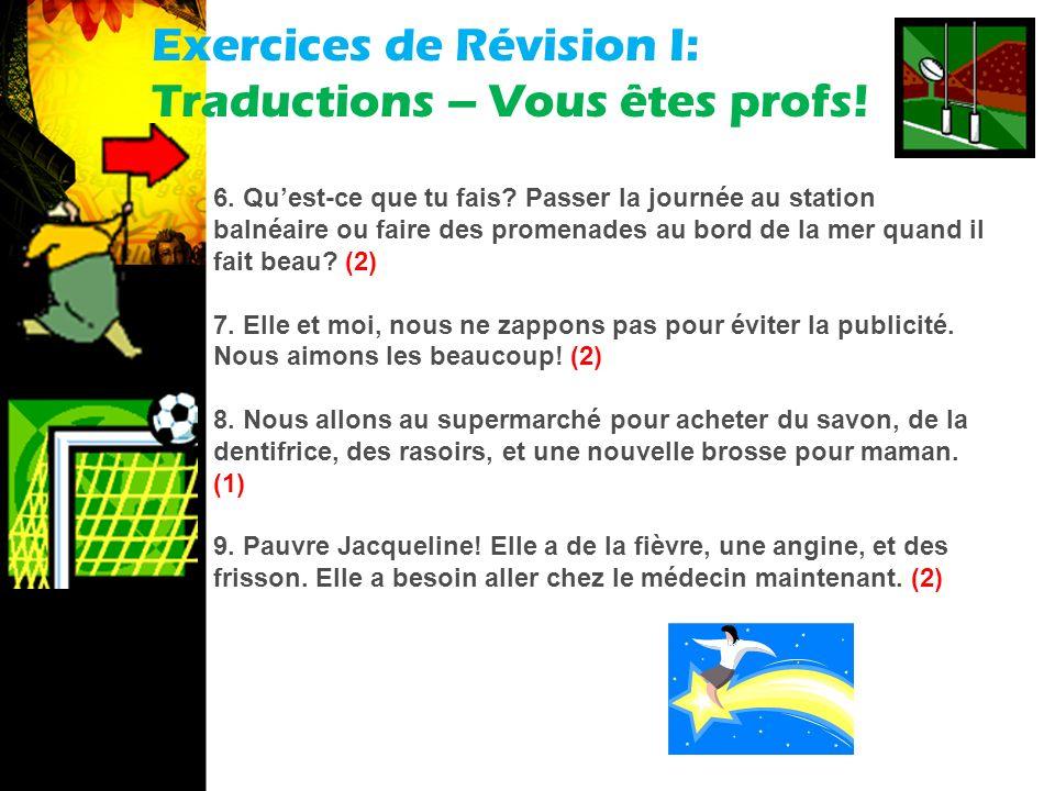 Exercices de Révision I: Traductions – Vous êtes profs.