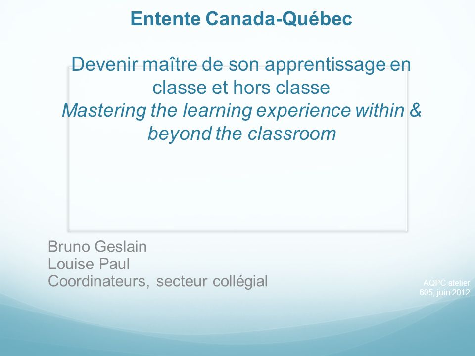 Contents What is the Entente Canada-Québec.How does the Entente support college education.
