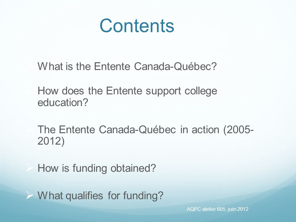 What is the Entente Canada-Québec.