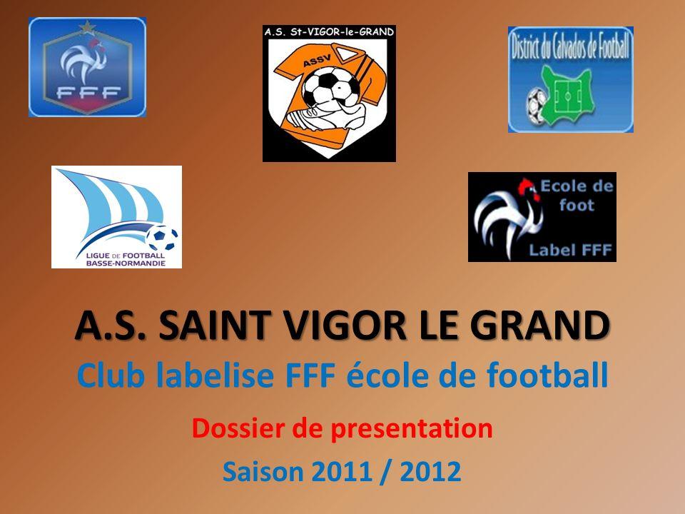 A.S.SAINT VIGOR LE GRAND A.S.