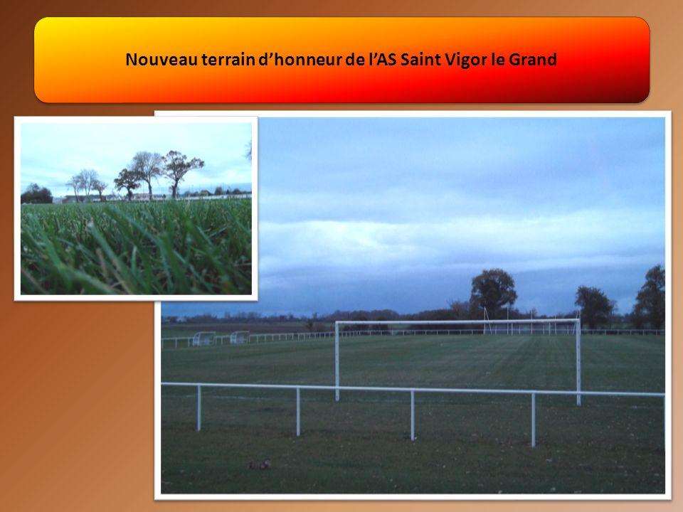 Nouveau terrain dhonneur de lAS Saint Vigor le Grand