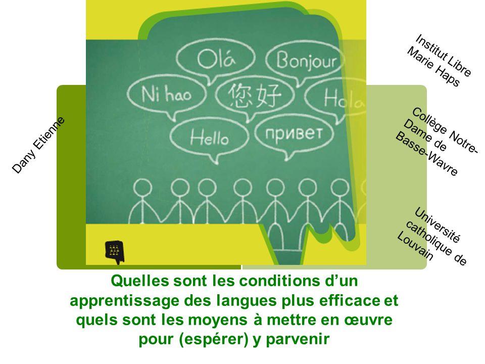 Quelles sont les conditions dun apprentissage des langues plus efficace .
