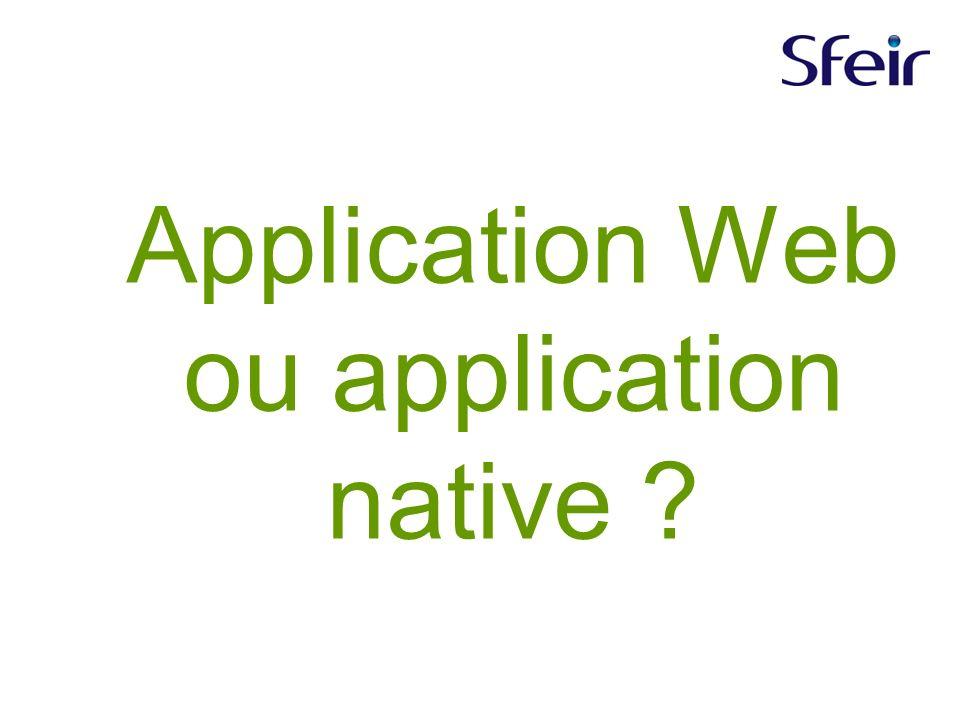 Application Web ou application native