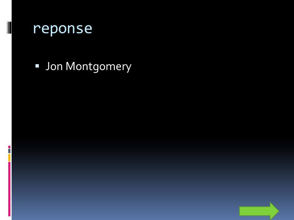 reponse Jon Montgomery