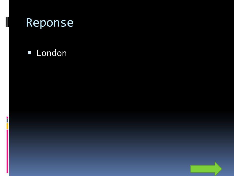 Reponse London