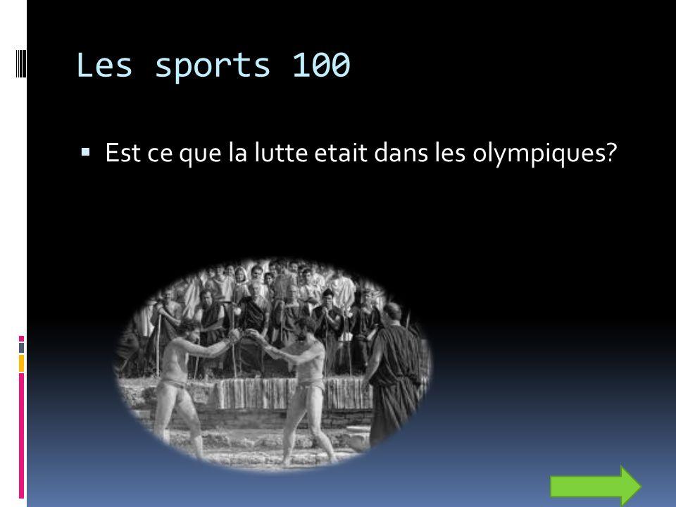 Les sports 100 Est ce que la lutte etait dans les olympiques