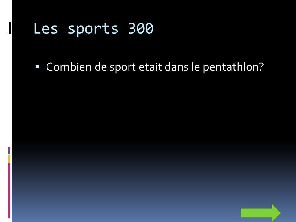 Les sports 300 Combien de sport etait dans le pentathlon
