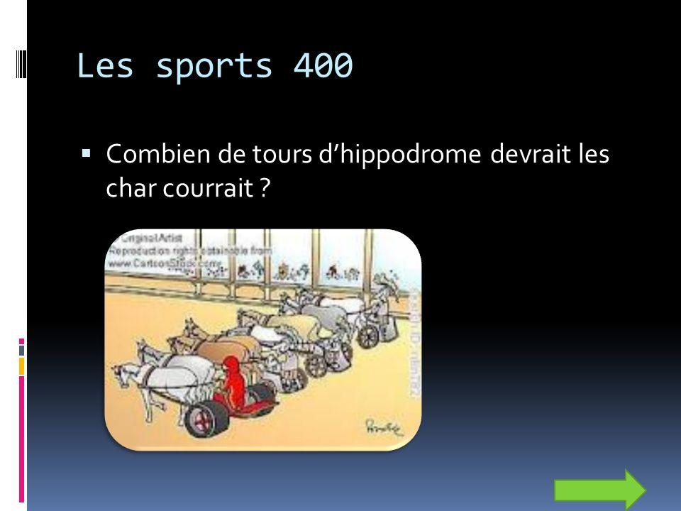 Les sports 400 Combien de tours dhippodrome devrait les char courrait