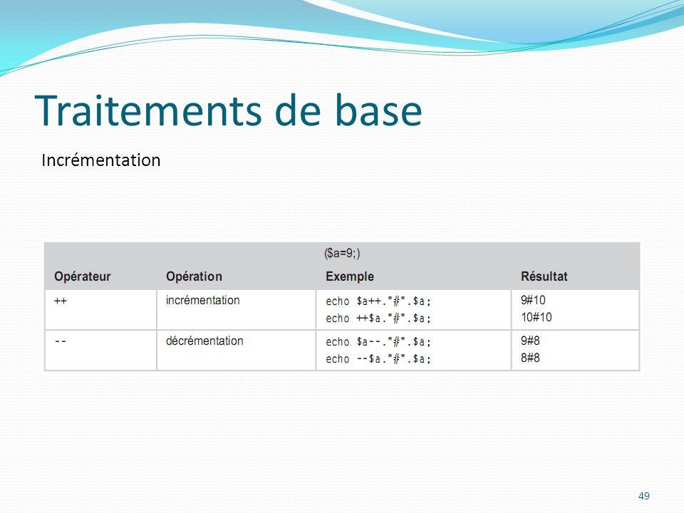 Incrémentation Traitements de base 49