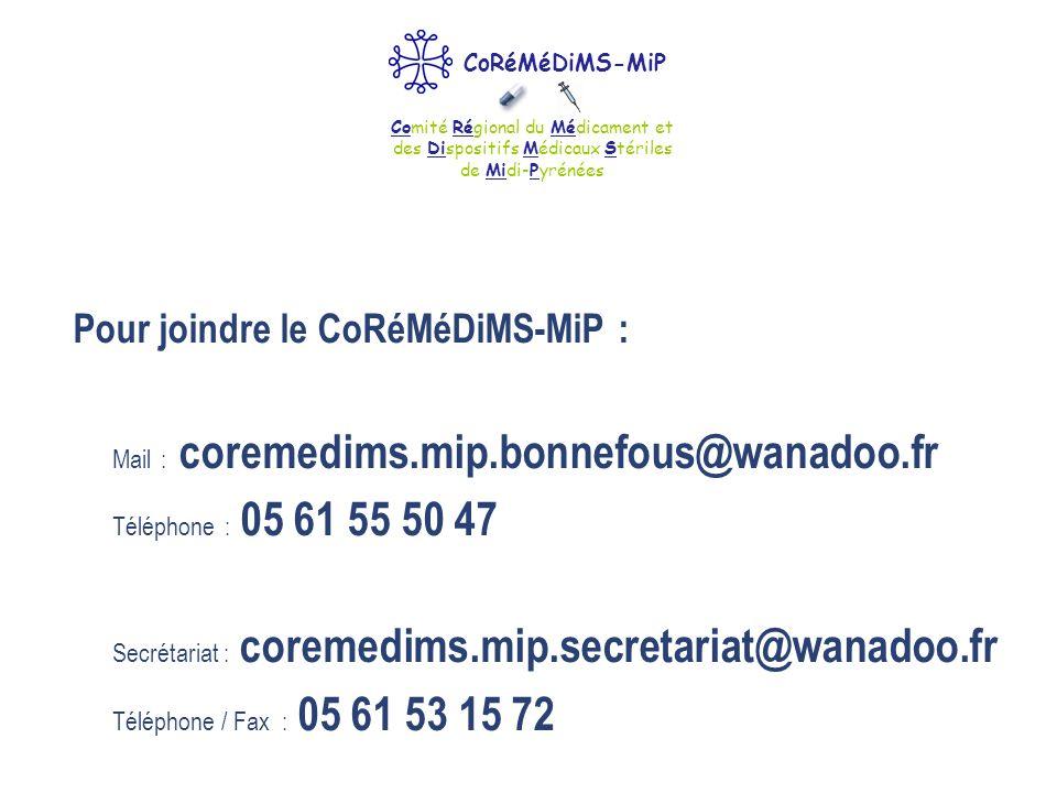 Pour joindre le CoRéMéDiMS-MiP : Mail : coremedims.mip.bonnefous@wanadoo.fr Téléphone : 05 61 55 50 47 Secrétariat : coremedims.mip.secretariat@wanado
