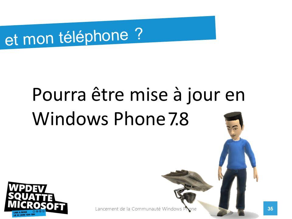 35Lancement de la Communauté Windows Phone et mon téléphone .