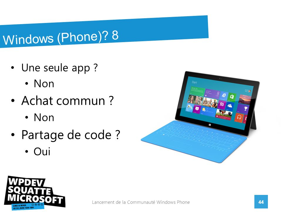 44Lancement de la Communauté Windows Phone Windows (Phone).