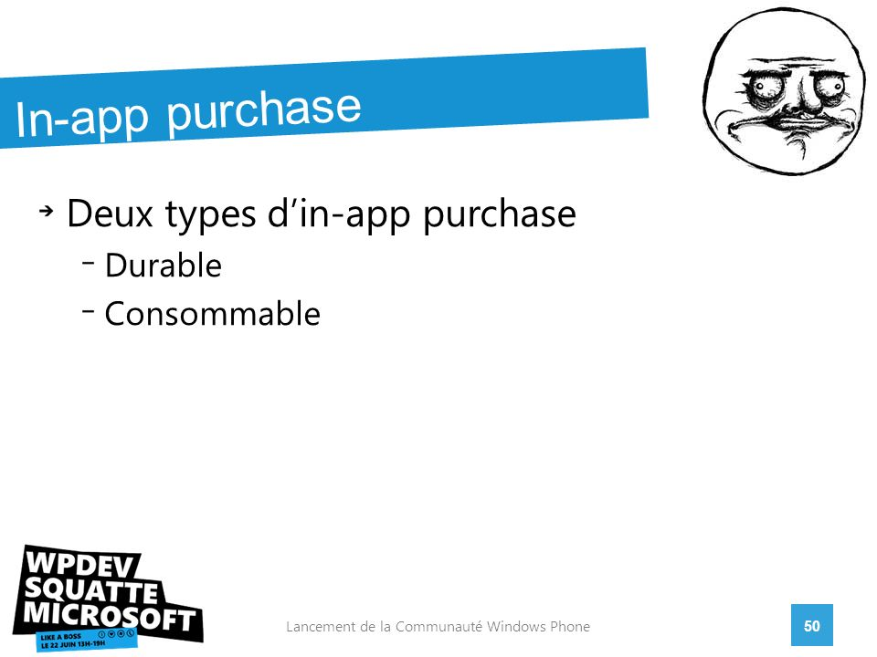 Deux types din-app purchase Durable Consommable 50Lancement de la Communauté Windows Phone In-app purchase