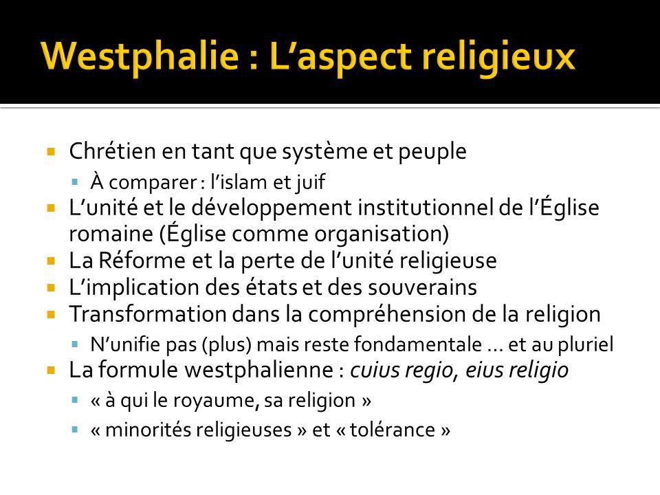 Chrétien en tant que système et peuple À comparer : lislam et juif Lunité et le développement institutionnel de lÉglise romaine (Église comme organisa