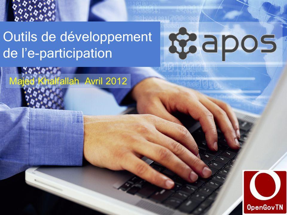 Outils de développement de le-participation Majed Khalfallah Avril 2012