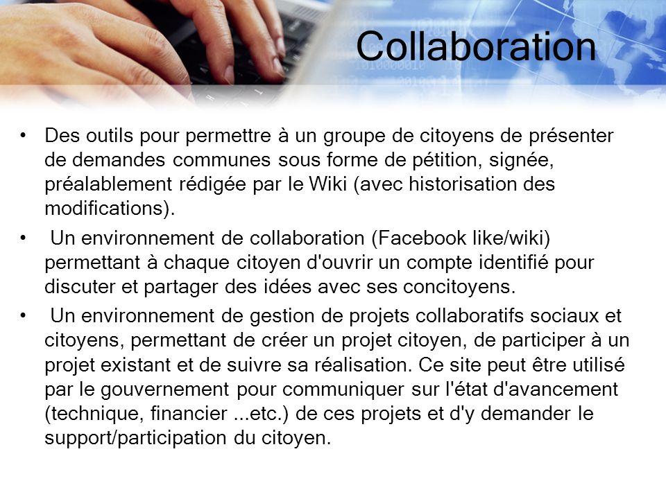Des outils pour permettre à un groupe de citoyens de présenter de demandes communes sous forme de pétition, signée, préalablement rédigée par le Wiki