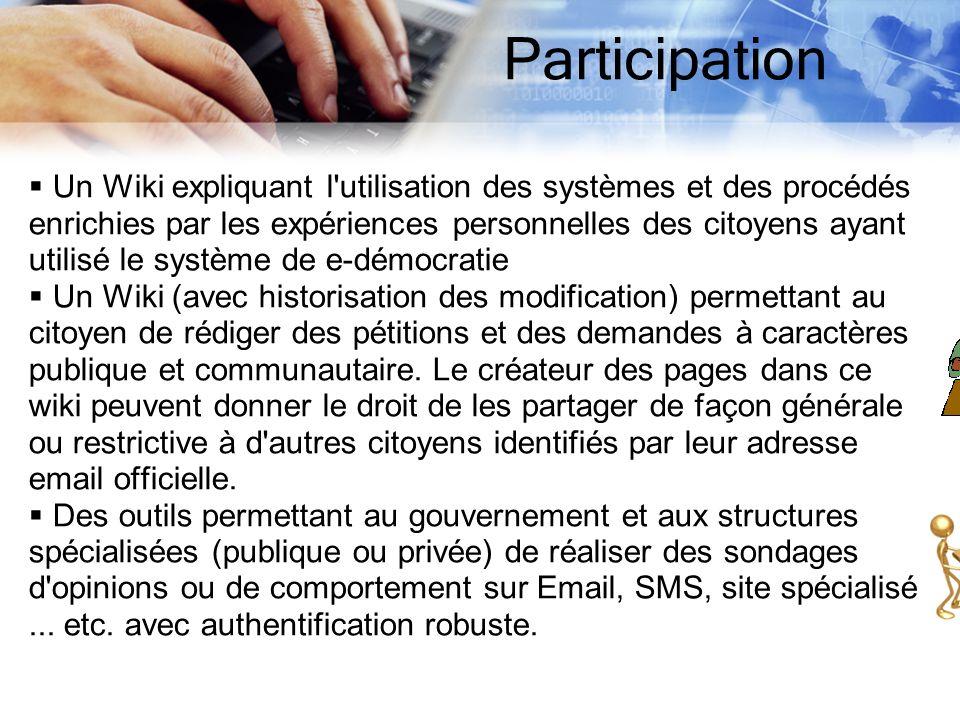 Participation Un Wiki expliquant l'utilisation des systèmes et des procédés enrichies par les expériences personnelles des citoyens ayant utilisé le s