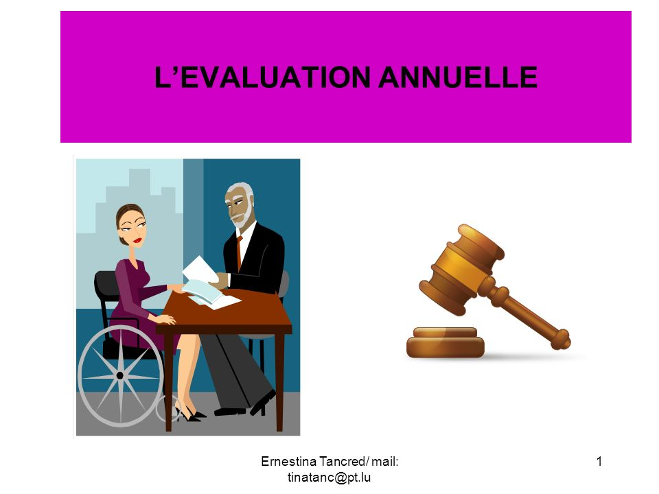 LEVALUATION ANNUELLE 1Ernestina Tancred/ mail: tinatanc@pt.lu