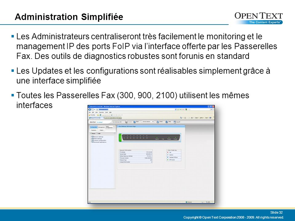Administration Simplifiée Copyright © Open Text Corporation 2008 - 2009.