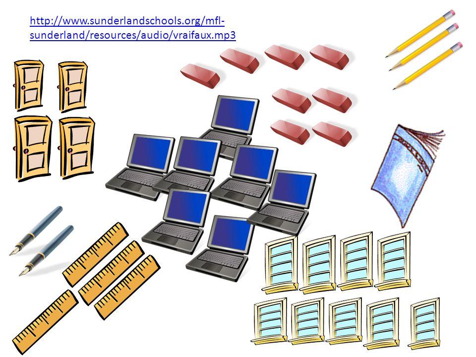 http://www.sunderlandschools.org/mfl- sunderland/resources/audio/vraifaux.mp3