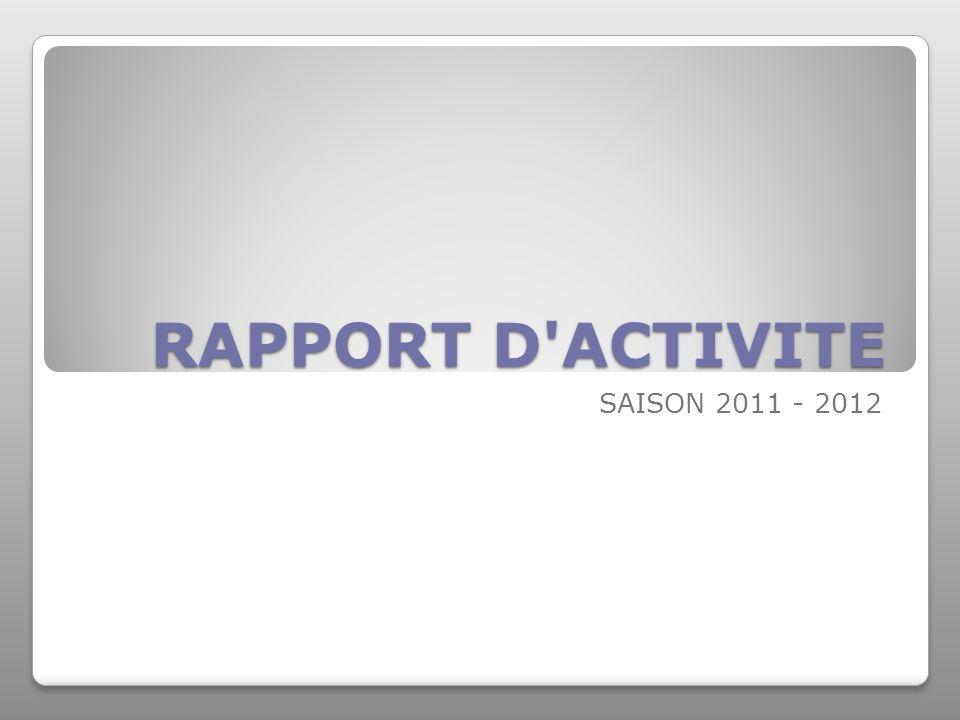 RAPPORT D'ACTIVITE SAISON 2011 - 2012