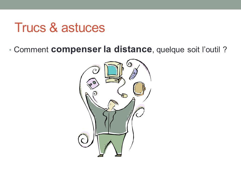 Trucs & astuces Comment compenser la distance, quelque soit loutil ?