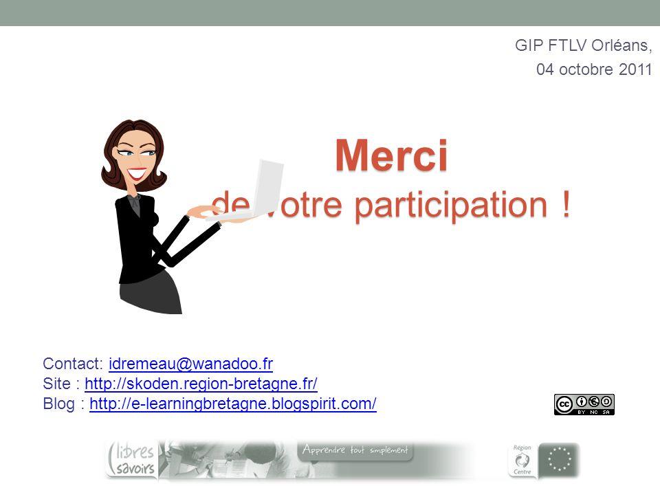 Merci de votre participation ! Contact: idremeau@wanadoo.fridremeau@wanadoo.fr Site : http://skoden.region-bretagne.fr/http://skoden.region-bretagne.f