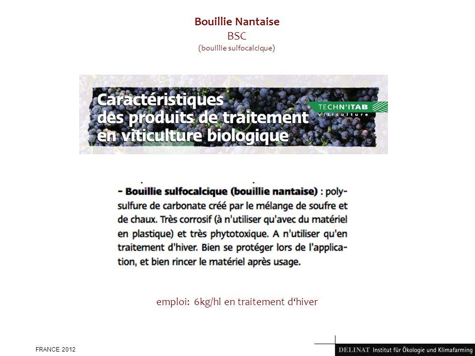 FRANCE 2012 Bouillie Nantaise BSC (bouillie sulfocalcique) emploi: 6kg/hl en traitement dhiver