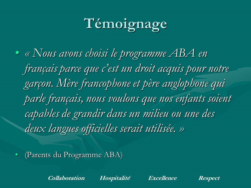 Témoignage « Nous avons choisi le programme ABA en français parce que cest un droit acquis pour notre garçon.