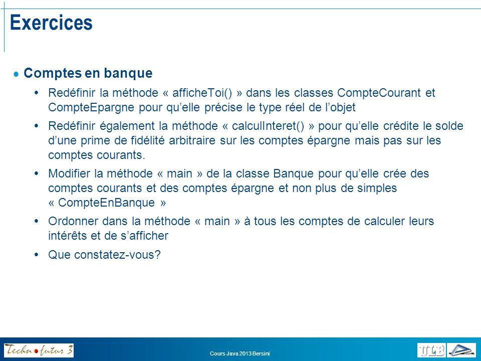 Exercices Super Bonus Peut-on éviter de modifier la classe Banque à chaque ajout dun nouveau type de compte en Banque.