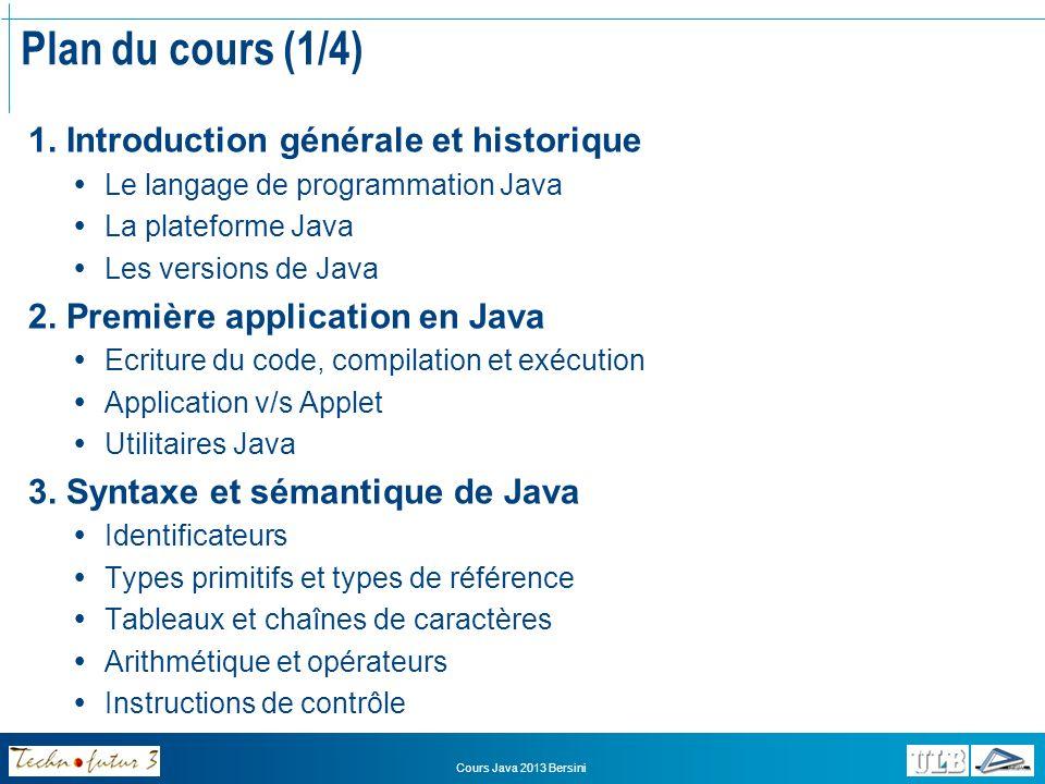 Cours Java 2013 Bersini Plan du cours (2/4) 4.