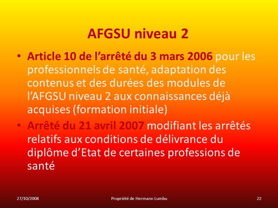 AFGSU niveau 2 Article 10 de larrêté du 3 mars 2006 pour les professionnels de santé, adaptation des contenus et des durées des modules de lAFGSU nive