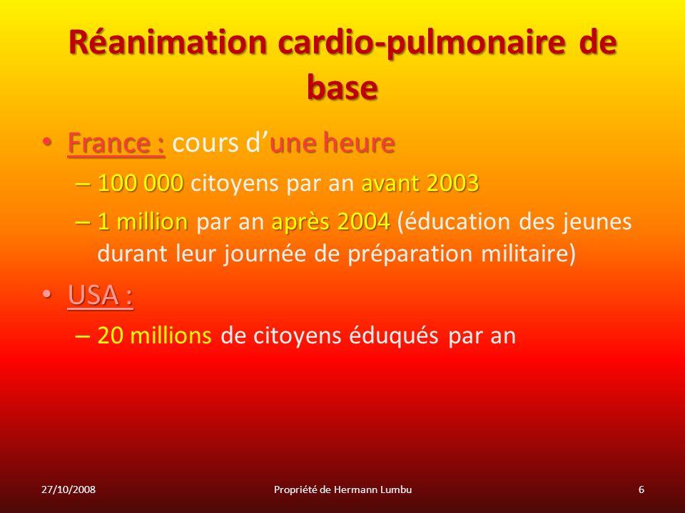 Réanimation cardio-pulmonaire de base France : une heure France : cours dune heure – 100 000 avant 2003 – 100 000 citoyens par an avant 2003 – 1 milli