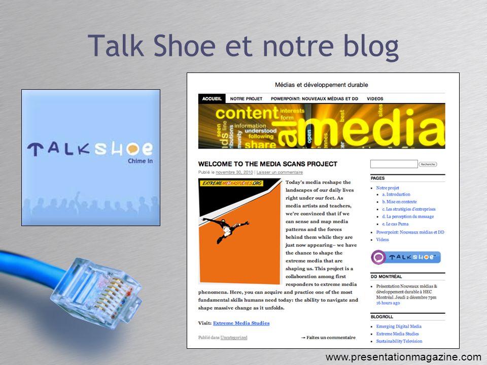 Talk Shoe et notre blog www.presentationmagazine.com