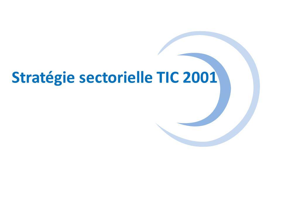 ICT Stratégie 2001 Évaluation préliminaire 6 Réforme sectorielle Accès aux TIC Applications TIC Capacité humaine Résultats positifs explicitesEssais prometteurs mais potentiel non réalisé