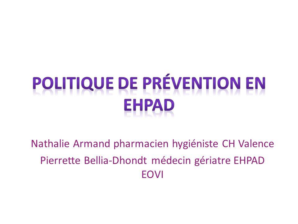 Nathalie Armand pharmacien hygiéniste CH Valence Pierrette Bellia-Dhondt médecin gériatre EHPAD EOVI