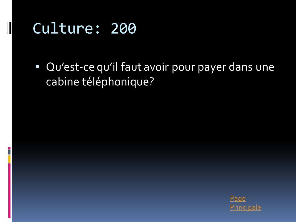 Page Principale Culture: 200 Quest-ce quil faut avoir pour payer dans une cabine téléphonique?