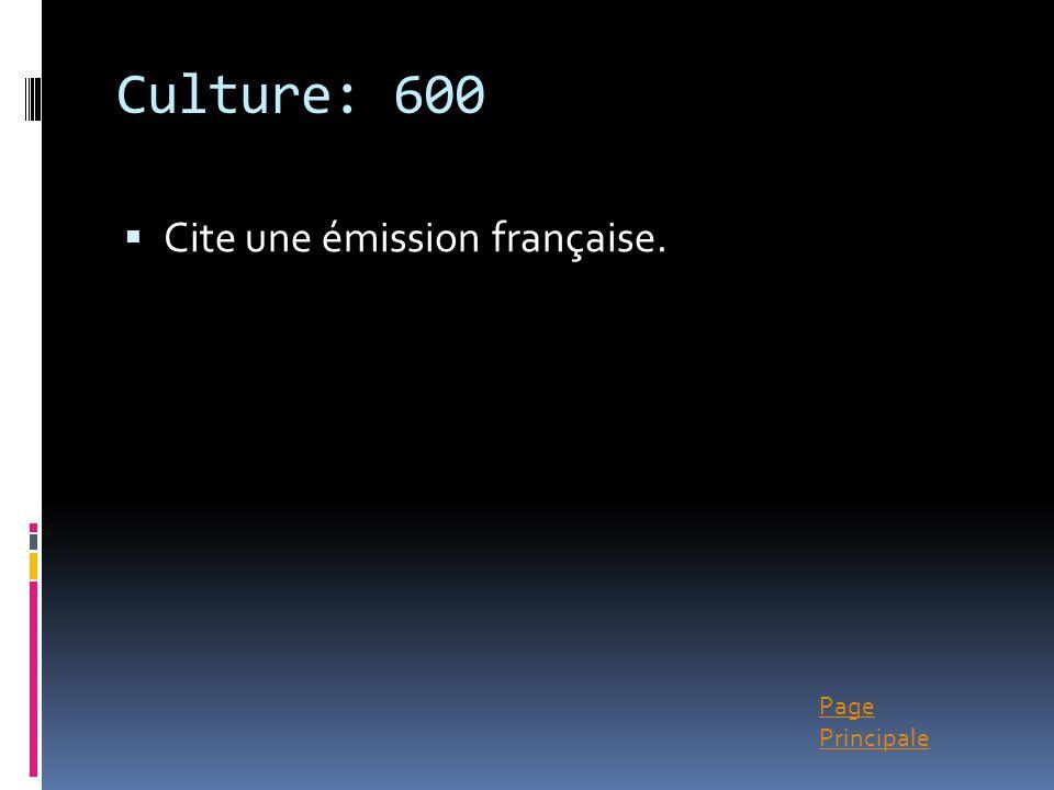 Page Principale Culture: 600 Cite une émission française.