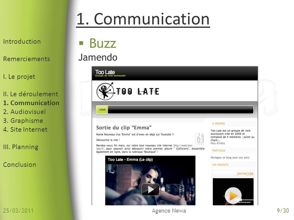 Introduction Remerciements I. Le projet II. Le déroulement 1. Communication 2. Audiovisuel 3. Graphisme 4. Site Internet III. Planning Conclusion Buzz