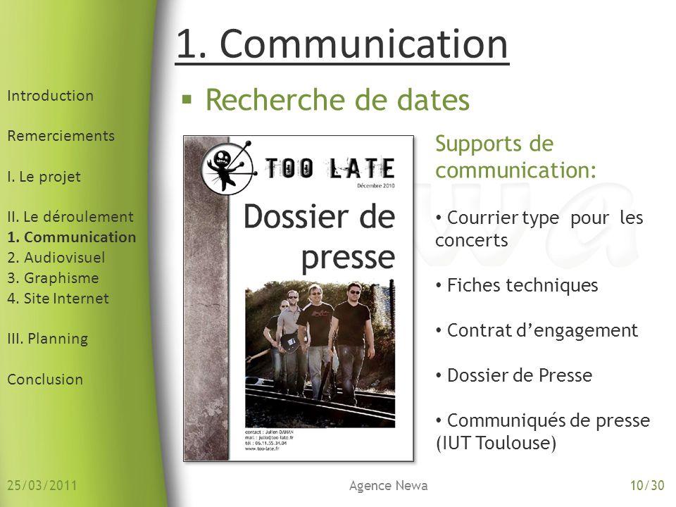 Introduction Remerciements I. Le projet II. Le déroulement 1. Communication 2. Audiovisuel 3. Graphisme 4. Site Internet III. Planning Conclusion 1. C