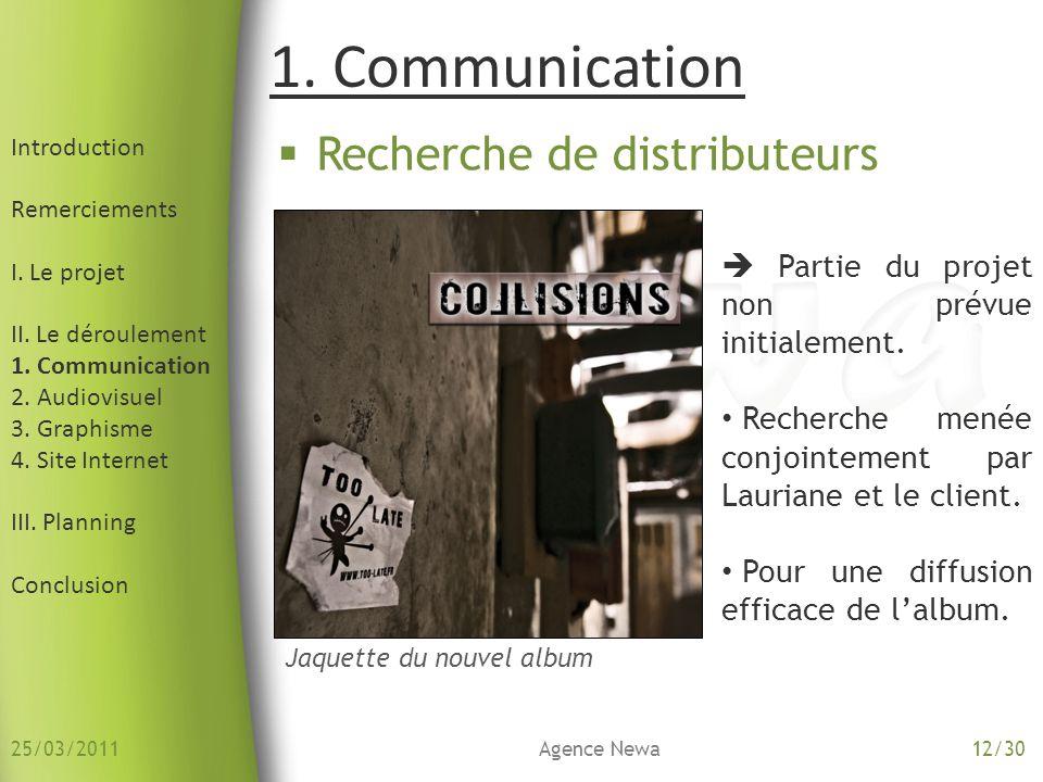 Introduction Remerciements I. Le projet II. Le déroulement 1. Communication 2. Audiovisuel 3. Graphisme 4. Site Internet III. Planning Conclusion Rech