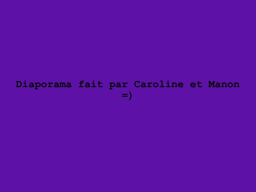 Diaporama fait par Caroline et Manon =)