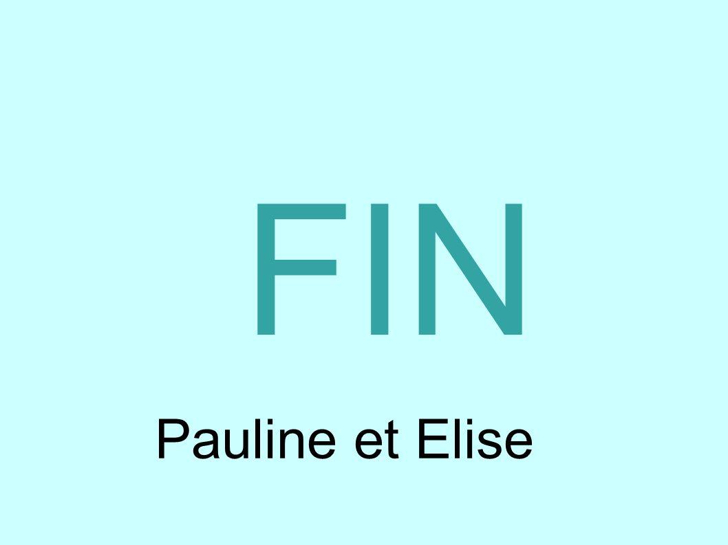 FIN Pauline et Elise